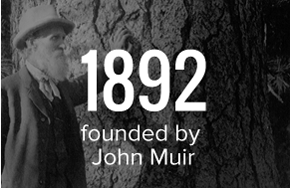 Founded in 1892 by John Muir